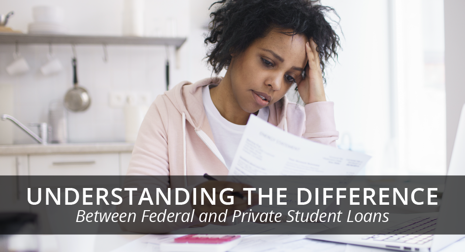 blog image of young woman confused over paperwork; blog title: Understanding the Difference between federal and private student loans